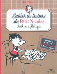 Cahier de lecture du Petit Nicolas : méthode syllabique, dès 5 ans