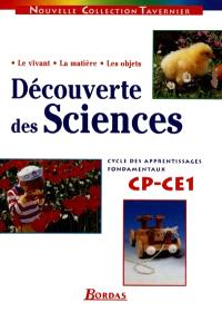 Découverte des sciences CP-CE1 : cycle des apprentissages fondamentaux