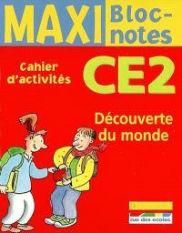 Découverte du monde CE2 : cahier d'activités