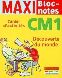 Découverte du monde CM1 : cahier d'activités