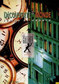 Découverte du monde, cycle 2 : temps et espace