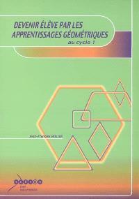 Devenir élève par les apprentissages géométriques au cycle 1