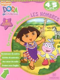 Dora l'exploratrice, En route pour découvrir les nombres, maternelle moyenne section, 4-5 ans : reconnaissance des nombres, activités de numérotation, jeux autour des maths, premiers mots d'anglais