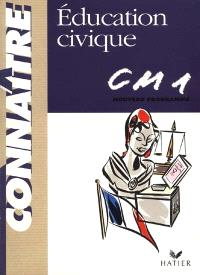 Education civique CM1 : cycle des approfondissements