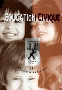 Education civique cycle 2 : cahier d'activités, niveau 2