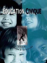 Education civique cycle 2 niveau 1 : cahier d'activités