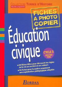 Education civique cycle 3 CE2 CM1 CM2