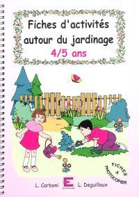 Fiches d'activités autour du jardinage : 4-5 ans