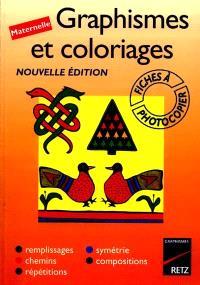Graphismes et coloriages, maternelle : remplissages, chemins, répétitions, symétrie, compositions