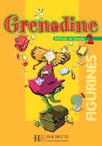 Grenadine, méthode de français pour les enfants, 2 : figurines