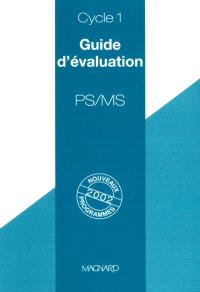 Guide d'évaluation, PS-MS, cycle 1