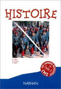 Histoire CM2 : cycle 3, niveau 3 : cahier de l'élève