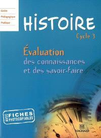 Histoire cycle 3 : évaluation des connaissances et des savoir-faire