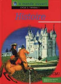 Histoire cycle 3, niveau 1 : livre de l'élève