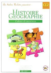 Histoire et géographie CE2 cycle 3 : cahier d'exercices