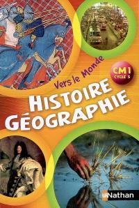 Histoire géographie : CM1 cycle 3