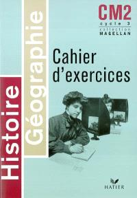 Histoire géographie cahier d'exercices CM2 cycle 3