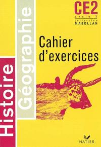 Histoire géographie CE2 cycle 3 : cahier d'exercices