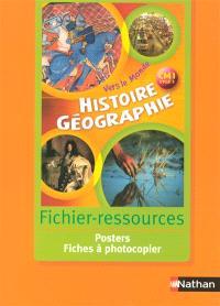 Histoire géographie CM1, cycle 3 : fichier-ressources : posters, fiches à photocopier
