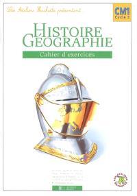 Histoire-géographie CM1, cycle 3 : cahier d'exercices