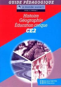 Histoire, géographie, éducation civique, CE2, cycle 3 niveau 1 : guide pédagogique