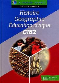 Histoire, géographie, éducation civique, CM2, cycle 3 niveau 3