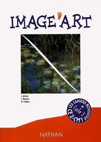 Image'art, CE2-CM1 : arts plastiques : livre de l'élève