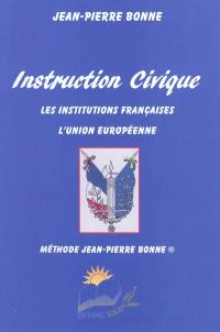 Instruction civique : les institutions françaises, l'Union européenne