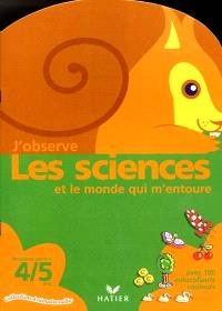 J'observe les sciences et le monde qui m'entoure, moyenne section, 4-5 ans