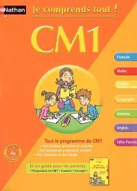 Je comprends tout ! CM1 : tout le programme du CM1