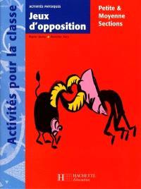 Jeux d'opposition : activités physiques