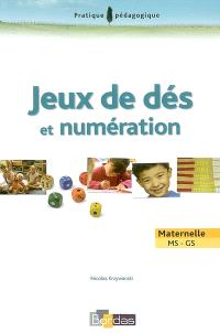 Jeux de dés et numération : maternelle MS-GS