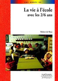 La vie à l'école avec les 2-6 ans : réalisations en volume du congrès AGIEM de Clermont-Ferrand