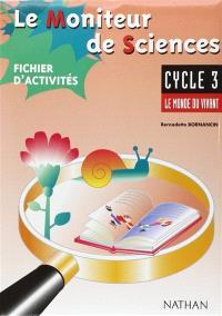Le moniteur de sciences, cycle 3 : mallette matériel pour la classe