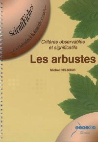 Les arbustes : critères observables et significatifs
