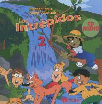 Los intrepidos 2 : espagnol pour jeunes débutants : CD audio