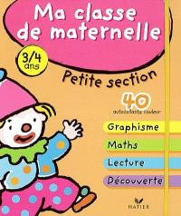 Ma classe de maternelle petite section, 3-4 ans