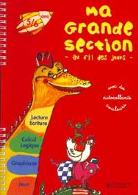 Ma grande section : 5-6 ans