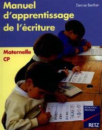 Manuel d'apprentissage de l'écriture : maternelle, CP