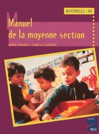 Manuel de la moyenne section : cycle des apprentissages premiers