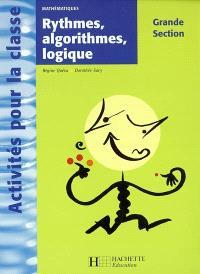 Mathématiques, grande section : rythmes, algorithmes, logique