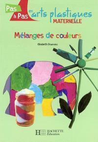 Mélanges de couleurs : maternelle
