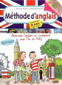 Méthode d'anglais CM1-CM2, à partir de 9 ans : apprends l'anglais en voyageant avec Tim et Polly
