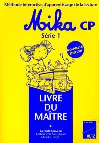 Mika CP : livre du maître série 1