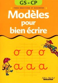 Modèles pour bien écrire, 5-6 ans : pour droitiers et gauchers
