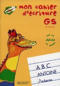 Mon cahier d'écriture GS : 5-6 ans