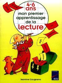 Mon premier apprentissage de la lecture : 4-6 ans