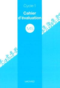 MS cycle 1 : cahier d'évaluation