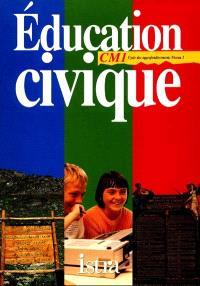 Multilivre éducation civique CM1, cycle des approfondissements niveau 2 : cahier d'exercices