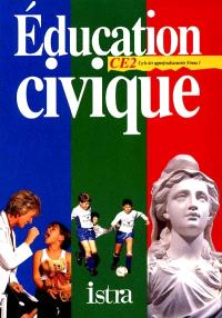 Multilivre éducation civique, cycle des approfondissements niveau 1 : cahier d'exercices